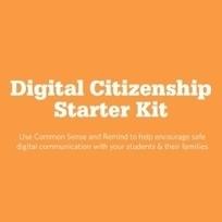 New Digital Citizenship Starter Kit for Remind | Digital citizenship | Scoop.it
