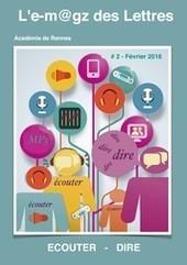 L'e-m@gz des Lettres - Numéro 2 écouter - dire | Enseigner le français au secondaire | Scoop.it