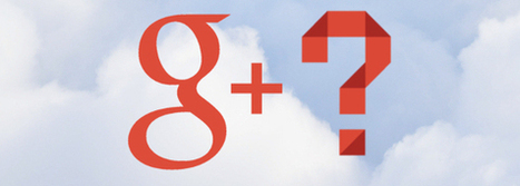 Google+, entre SMO et SEO (Emarketinglicious) | SEO : contenus au naturel | Scoop.it