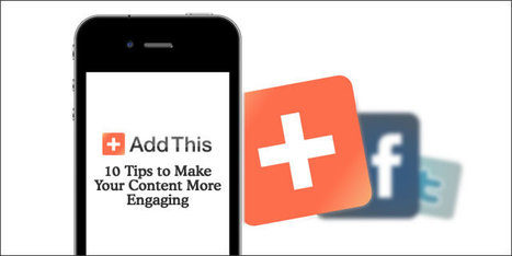 10 Tips to Make Your Content More Engaging | Marketing | Scoop.it