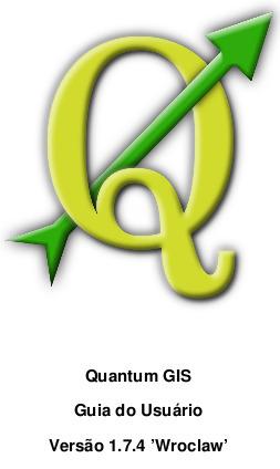 Guia do Usuário da versão 1.7.4 doQGIS   geoinformação   Scoop.it