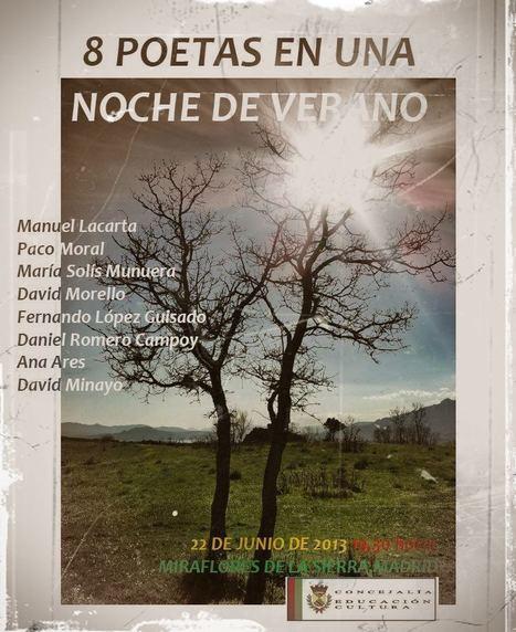 Ocho Poetas en una Noche de Verano, Recital de Poesía, Sábado, 22 de Junio de 2013, 19,30 h., Miraflores de la Sierra, Madrid   MARATÓN DE CITAS   Scoop.it