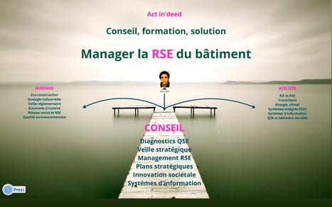 Manager la RSE pour un bâtiment durable et responsable   Entreprendre batir Durable   Scoop.it