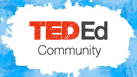 6 conversations to check out on the TED-Ed Community right now | Classroom Tips | Scoop.it