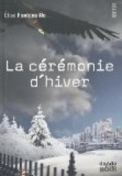 La cérémonie d'hiver | Lectures passerelle collège-lycée : fiction et documentaire | Scoop.it