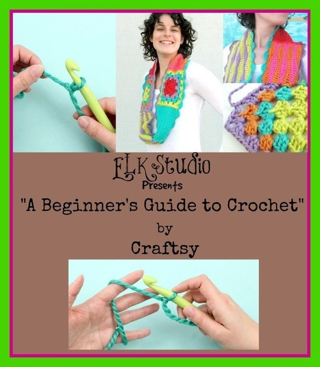 "ELK Studio Presents ""A Beginner's Guide to Crochet"" 