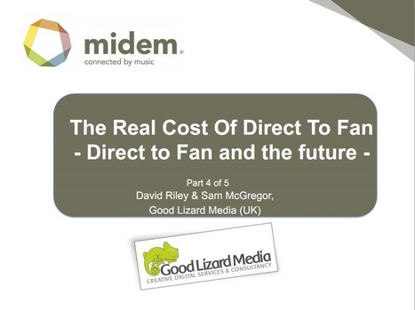 The Real Cost of Direct to Fan: D2F & the Future – midem-exclusive white paper | MUSIC:ENTER | Scoop.it