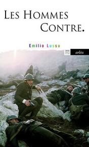 Emilio Lussu: Les Hommes contre (Un an sur l'Altipiano) | Généal'italie | Scoop.it