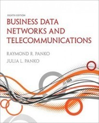 Test Bank For » Test Bank for Business Data Networks and Telecommunications, 8th Edition: Panko Download | Management Information Systems Test Banks | Scoop.it