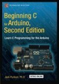 Beginning C for Arduino, Second Edition: Learn C Programming for the Arduino - PDF Free Download - Fox eBook | IT Books Free Share | Scoop.it