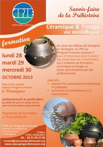 Formation : savoir-faire de la Préhistoire, Céramique et Tissage au Néolithique (CPIE Périgord-Limousin) | Mégalithismes | Scoop.it