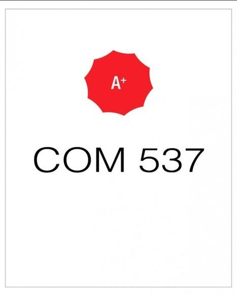 COM 537 Week 6 Communication Plan Final Proposal | UopGuide.com | Scoop.it
