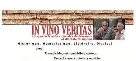 Spectacle | In vino veritas | Culture Vin | Scoop.it