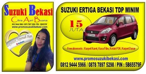 SUZUKI ERTIGA BEKASI TDP MINIM   Promo Suzuki   BERITA SATU MEDIA   Scoop.it