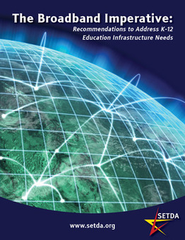 State Educational Technology Directors Association (SETDA) - Broadband Imperative   Learning Technology News   Scoop.it