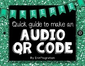 How to make talking audio QR codes for any text | REALIDAD AUMENTADA Y ENSEÑANZA 3.0 - AUGMENTED REALITY AND TEACHING 3.0 | Scoop.it