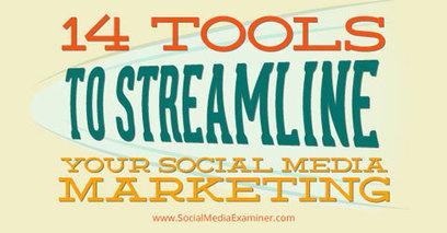14 Tools to Streamline Your Social Media Marketing | | Public Relations & Social Media Insight | Scoop.it