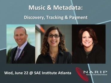 Upcoming Events In Atlanta – Music & Metadata: Discovery, Tracking & Payment | NARIP | Music & Metadata - un enjeu de diversité culturelle | Scoop.it