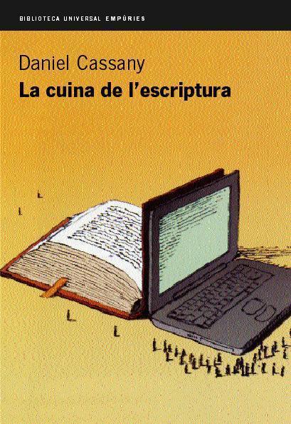 La cuina de l'escriptura - de Daniel Cassany | Estratègies de lectura i escriptura | Scoop.it