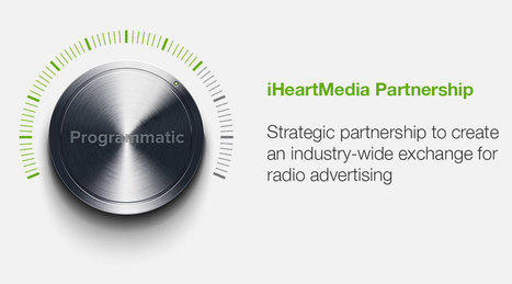 Watershed Moment for Radio and Programmatic. iHeartMedia reinvents radio ad with Jelli | Radio 2.0 (En & Fr) | Scoop.it