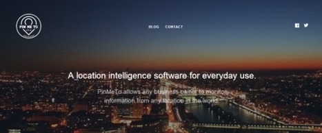 Startup pitch: PinMeTo wants to show businesses the importance of location data | Competitive Edge | Scoop.it