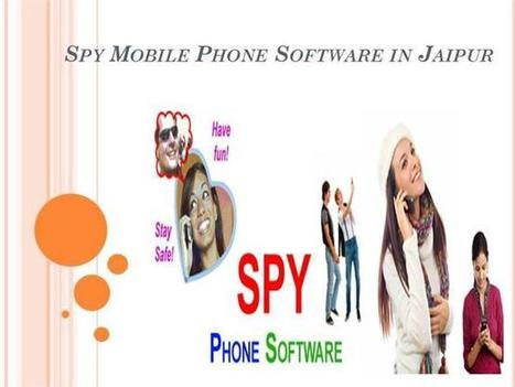 Affordable Prices of Spy Mobile Phone Software in Jaipur Ppt Prese.. | spy software | Scoop.it
