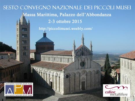 Museums Newspaper: In attesa del Sesto Convegno Nazionale dei Piccoli Musei | Piccoli Musei | Scoop.it