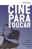 Cine para educar: Guía de 200 películas | Cine y educación en valores 2.0 | Scoop.it