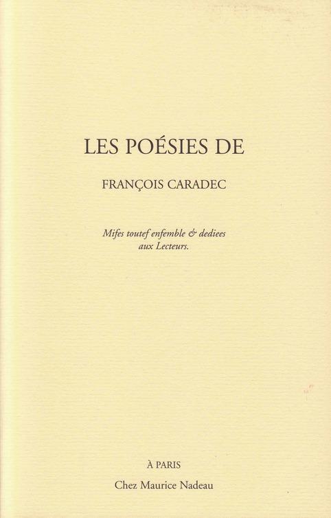 Parution, Les poésies de François Caradec | Poezibao | Scoop.it