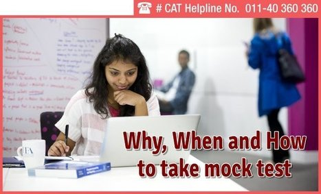CAT 2015 - Why, When and How to take mock test   Education:Education and Career is life   Scoop.it