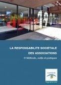 Publication du premier guide sur la responsabilité sociétale des associations - Associations.gouv.fr | Ministère de la Ville, de la Jeunesse et des Sports | REZO 1901 | Scoop.it
