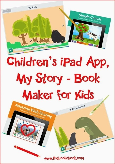 Children's iPad App, My Story - Book Maker for Kids | Favourite iPad Apps | Scoop.it