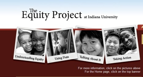 The Equity Project at Indiana University | Culturally Responsive Schools and Classrooms | Scoop.it