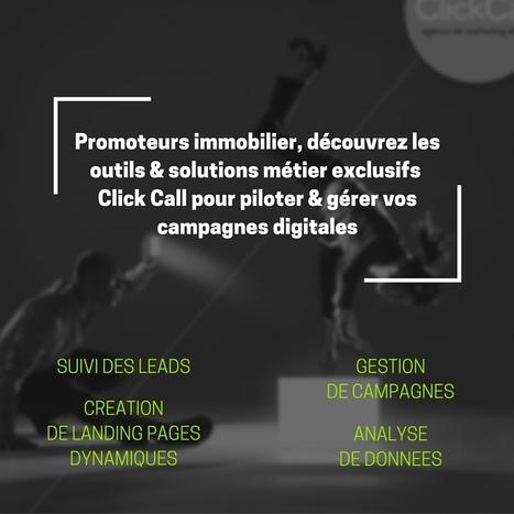 Une nouvelle solution métier pour les promoteurs immobilier, by Click Call | Découvrir Click Call | Scoop.it