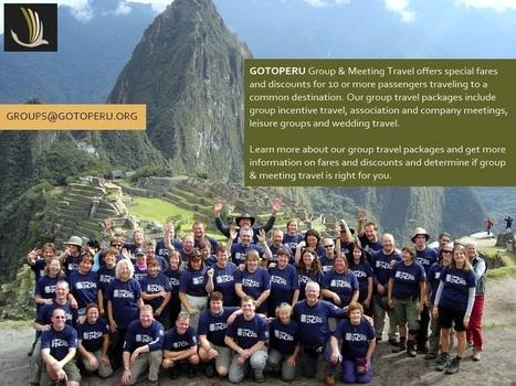 Peru Group Travel   GoTOPeru   Scoop.it