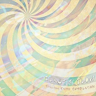 Elastic Flow - Healing Chime Compilation | Healing Audio | Scoop.it