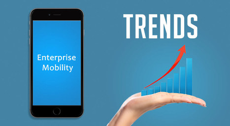 Biggest Enterprise Mobility Trends of the Year 2015 | Augmented Reality | Scoop.it