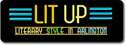 Lit Up: Literary Style in Arlington - Arlington Public Library | SocialLibrary | Scoop.it