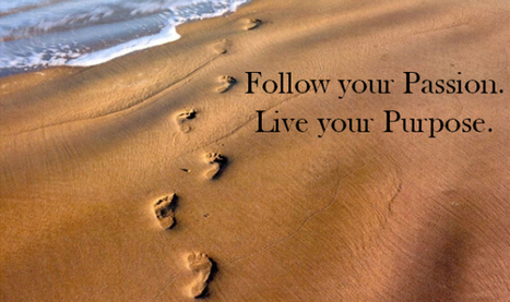 Follow Your Passions | Your Lucky Rich Life | Wisdom Of Life | Scoop.it