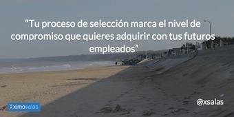 Blog de Ximo Salas RRHH 2.0: Reclutamiento Social vs Selección a Peso | RRHH | Scoop.it