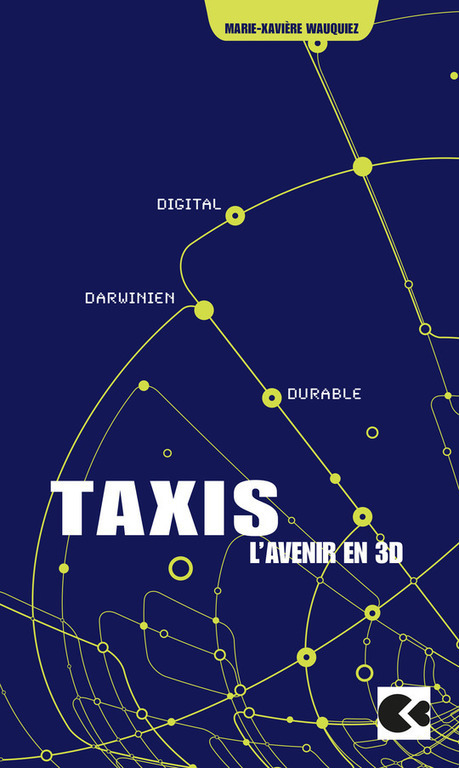 Taxis, l'avenir en 3D - durable, digital et darwinien | Web 2.0 et société | Scoop.it