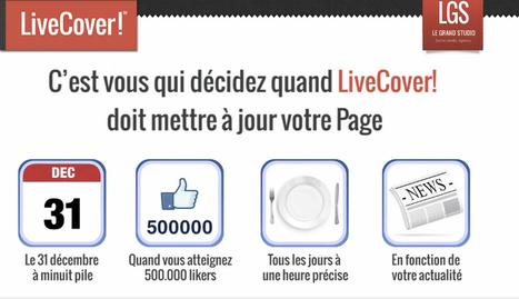 Mettez à jour la cover de votre page Facebook avec LiveCover ! | Facebook Pages | Scoop.it