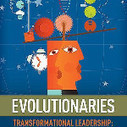 Evolutionaries: Transformational Leadership: The Missing Link in Your Organizational Chart by Randy Harrington and Carmen E Voilleque Downloadable | School Transformation | Scoop.it