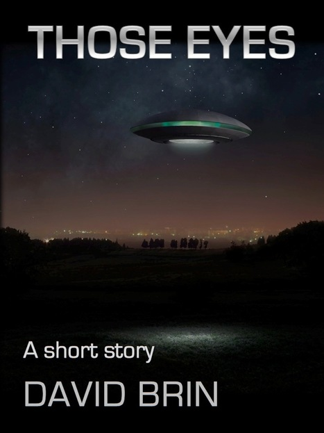 Those Eyes: A Short Allegory about Flying Saucers....and UFOs... | SETI: The Search for Extraterrestrial Intelligence | Scoop.it