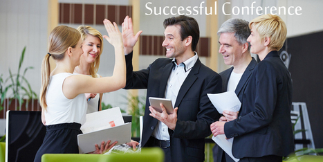 10 Great Ideas to Create a Successful Conference  | allconferencealert | Scoop.it