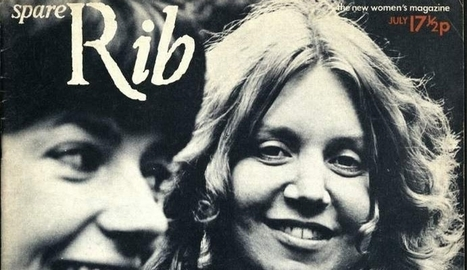 Spare Rib enters the digital age: all 239 editions of the landmark feminist magazine published online for the first time | Jisc | Bradford Youth and Community Development | Scoop.it