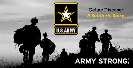 Celiac Disease: A Soldier's Story | Gluten Freedom | Scoop.it