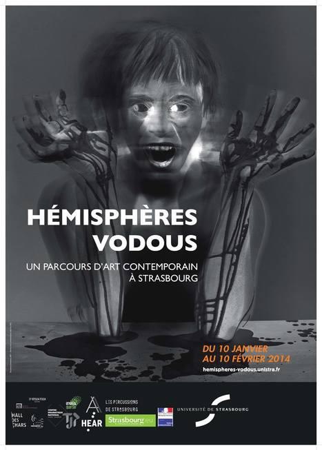 Hémisphères Vodous | Art contemporain à Strasbourg et en Alsace | Scoop.it