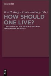 How Should One Live?: Comparing Ethics in Ancient China and Greco-Roman Antiquity [Repost] | Ancient Cities | Scoop.it