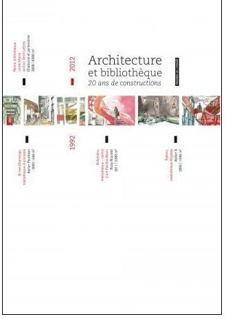 A paraître:  Architecture et  Bibliothèque. 20 ans de constructions   Architecture et bibliothèque   Scoop.it
